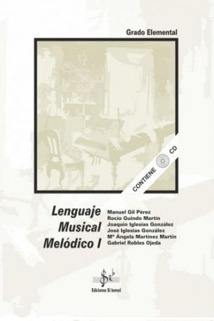 LIBRO DE LENGUAJE MUSICAL MELÓDICO 1 EDICIONES SI BEMOL