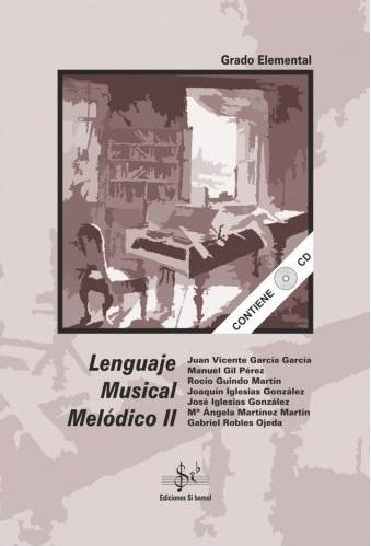 LIBRO DE LENGUAJE MUSICAL MELÓDICO 2 EDICIONES SI BEMOL