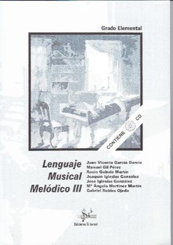 LIBRO DE LENGUAJE MUSICAL MELÓDICO 3 EDICIONES SI BEMOL
