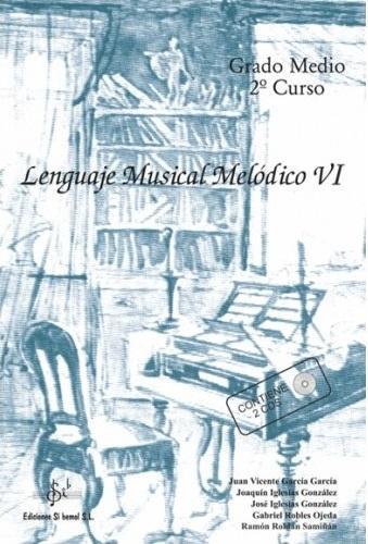 LIBRO DE LENGUAJE MUSICAL MELÓDICO 6 EDICIONES SI BEMOL