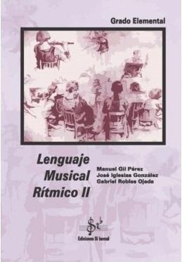 LIBRO DE LENGUAJE MUSICAL RÍTMICO 2 EDICIÓN SI BEMOL