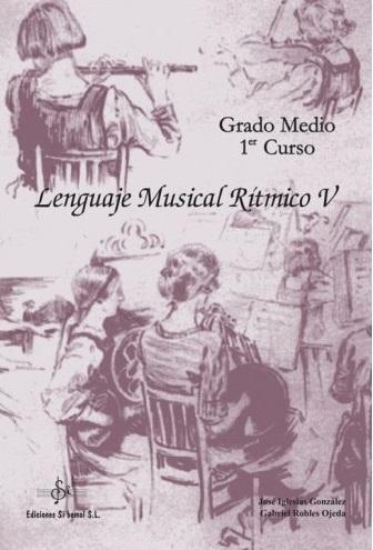 LIBRO DE LENGUAJE MUSICAL RÍTMICO 5 EDICIÓN SI BEMOL