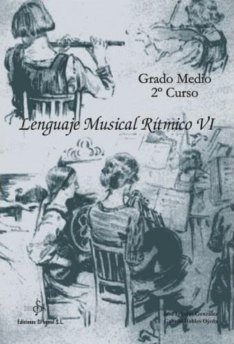 LIBRO DE LENGUAJE MUSICAL RÍTMICO 6 EDICIÓN SI BEMOL