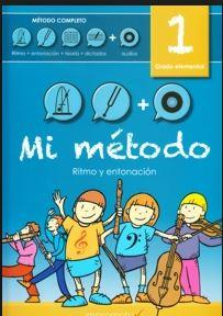 LIBRO MUSICAL MI MÉTODO VOLUMEN 1 + 3 CD RITMO ENTONACIÓN TEORÍA